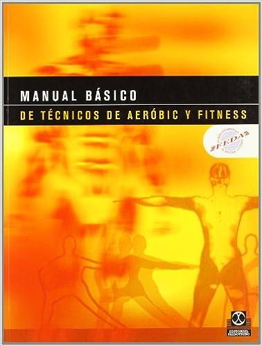 Manual Basico de Tecnicos de Aerobic y Fitness (Spanish Edition)