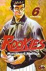 Rookies, tome 6 par Morita
