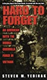 download ebook hard to forget : an american with the mobile guerrilla force in vietnam by steven m. yedinak (2009-08-01) pdf epub
