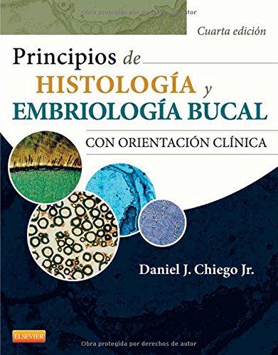 Principios de Histología y Embriología bucal con orientación clínica (Spanish Edition) -  Daniel J. Chiego Jr, Paperback