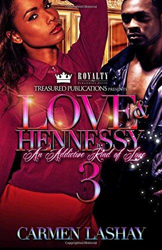 Love & Hennessy 3: An Addictive Kind of Love pdf