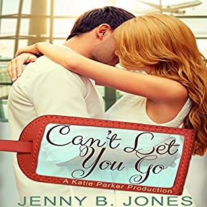 Can't Let You Go Audiobook