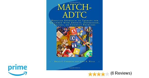 MATCH-ADTC: Modular Approach to Therapy for Children with Anxiety ...