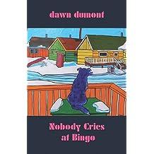 Nobody Cries At Bingo