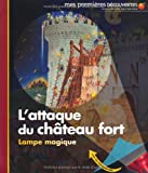 "Afficher ""L'attaque du château fort"""