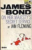 On Her Majesty's Secret Service, Ian Fleming, 0451154320