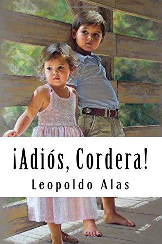¡Adios, Cordera! (Spanish Edition) [Alas, Leopoldo] (Tapa Blanda)