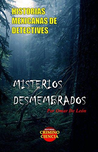 Descargar Libro Misterios Desmembrados Omar Alejandro De León Palomo