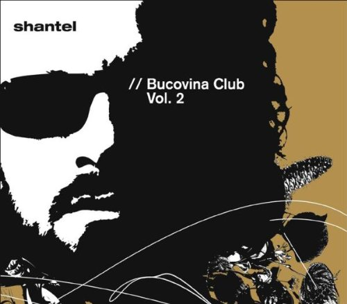 Shantel: Bucovina Club 2 (Audio CD)