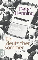 Ein deutscher Sommer: Roman