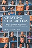 img - for Creating Characters: A Writer's Reference to the Personality Traits That Bring Fictional People to Life book / textbook / text book
