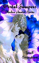 Portal Jumpers (Shadow Hunters Book 1)