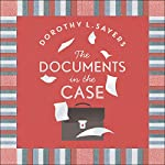 The Documents in the Case | Dorothy L Sayers,Robert Eustace