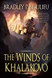 The Winds of Khalakovo, Bradley P. Beaulieu, 1597802182