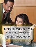 Let Close on Me, Temba Magorimbo, 1490513353