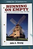 Running on Empty: The Rise and Fall of Southampton College, 1963-2005 by Strong John A. (2013-06-01) Paperback