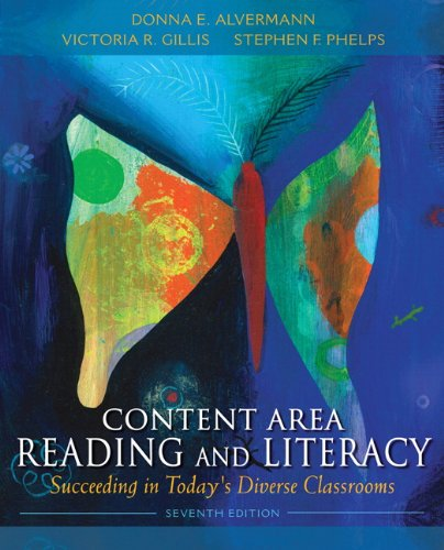 Content Area Reading and Literacy: Succeeding in Today's Diverse Classrooms (7th Edition)