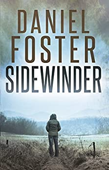 Sidewinder (The Halcyon Files Book 1) by [Foster, Daniel]