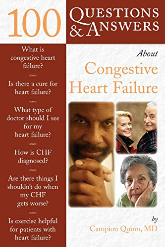 100 Questions  &  Answers About Congestive Heart Failure (100 Questions and Answers About...) ()