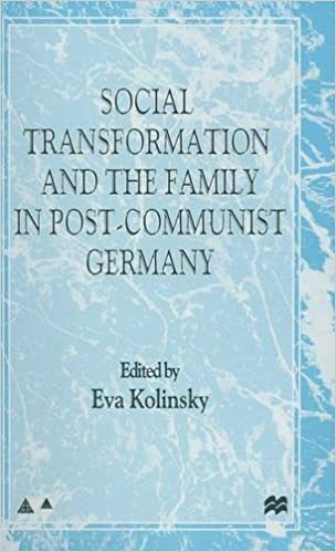 Read online Social Transformation and the Family in Post-Communist Germany (Anglo-German Foundation) PDF, azw (Kindle), ePub, doc, mobi