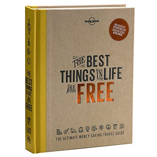The Best Things in Life are Free (Lonely Planet) [Lonely Planet] (Tapa Dura)