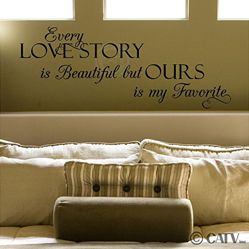 Sticker Decal Lettering Wall (Every Love Story is Beautiful, but Ours is My Favorite Vinyl Lettering Wall Decal Sticker (Style A 12.5