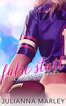 False Start (The Mavericks Series) by [Marley, Julianna]