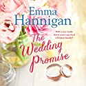 The Wedding Promise Audiobook by Emma Hannigan Narrated by Michele Moran