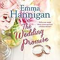 The Wedding Promise Hörbuch von Emma Hannigan Gesprochen von: Michele Moran