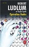 Opération Hadès par Ludlum
