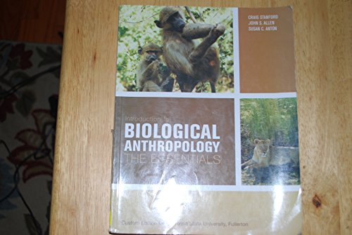 Introduction to Biological Anthropology the Essentials