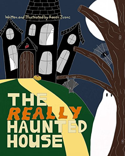 The Really Haunted House (Really Scary Halloween Stories)