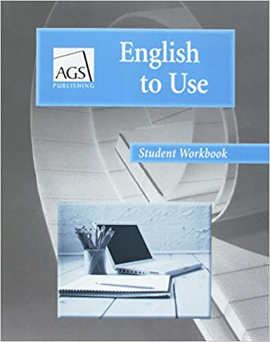english to use student workbook ags english to use ags secondary