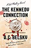 The Kennedy Connection: A Gil Malloy Novel (The Gil Malloy Series Book 1)