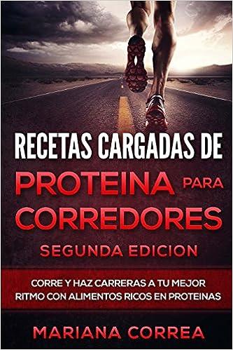 RECETAS CARGADAS De PROTEINA PARA CORREDORES ...