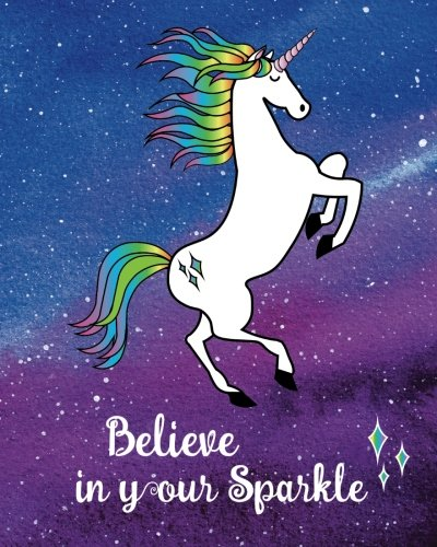 """Download Unicorn Journal Believe in Your Sparkle: Inspirational Quote Blank Lined 160 Pages Softcover Journal, College Ruled Composition Notebook, 8""""x10"""" ... Adults, Journaling, Work, Notes and School pdf epub"""