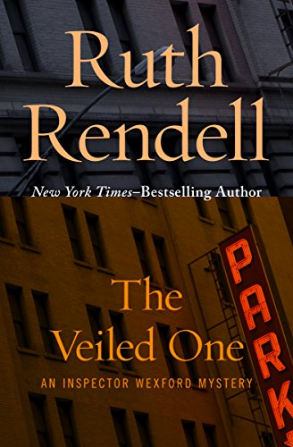 The Veiled One (Inspector Wexford Book 14) by [Rendell, Ruth]