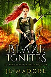 Blaze Ignites (Scourge Survivor Series Book 1)
