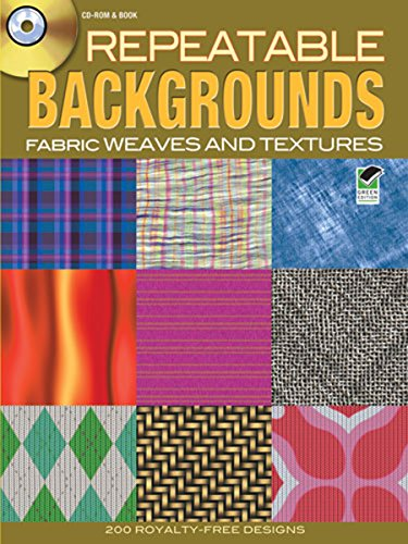 Repeatable Backgrounds: Fabric Weaves and Textures CD-ROM & Book (Dover Electronic Clip Art)