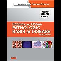 Robbins and Cotran Pathologic Basis of Disease Professional Edition (Robbins Pathology)