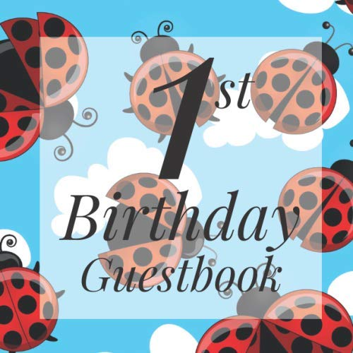 Birthday Banners With Photo Personalized (1st Birthday Guest Book: Ladybug Clouds Ladybird Themed - First Party Baby Anniversary Event Celebration Keepsake Book - Family Friend Sign in Write ... W/ Gift Recorder Tracker Log &)