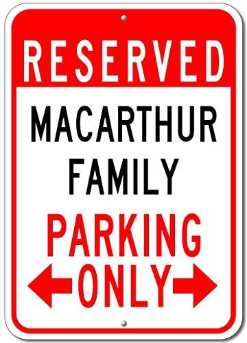 MACARTHUR FAMILY Parking Sign - Custom MACARTHUR Family Last Name Aluminum Sign - - Macarthur Shops