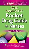 2013 Lippincott's Pocket Drug Guide for Nurses, Karch, Amy M., 1451183763