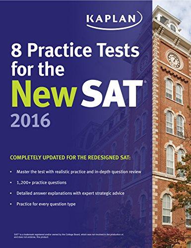 Kaplan 8 Practice Tests for the New SAT (2016) [Kaplan]