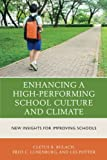 img - for Enhancing a High-Performing School Culture and Climate: New Insights for Improving Schools book / textbook / text book
