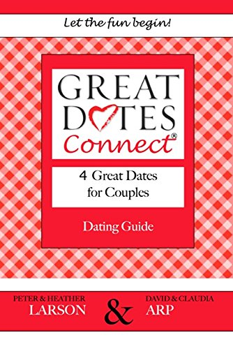 Great Dates Connect - 4 Great Dates for Couples Dating Guide