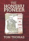 The Honshu Pioneer, Tom Thomas, 1489523669