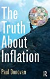 img - for The Truth About Inflation book / textbook / text book