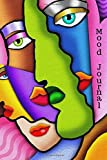 Mood Journal: Emotion tracker, Monitor Your General Wellbeing, Anxiety and Depression Levels with our Handy Mood Diary, A Year / 52 Weeks Feelings, ... Log Book, Handy 6x9 Paperback (Volume 7)