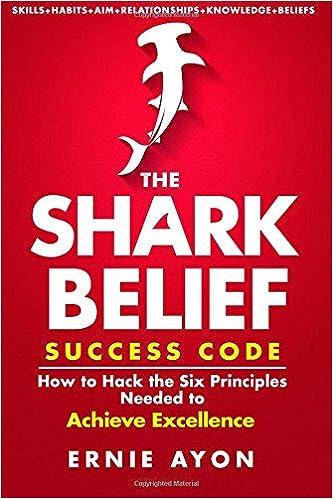 Ilmainen online-kirja ilmainen lataus The SHARK Belief Success Code: How to Hack the Six Principles Needed to Achieve Excellence in Finnish RTF